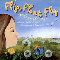 【预订】Flip, Float, Fly Seeds on the Move