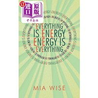 【中商海外直订】Everything Is Energy: Energy Is Everything