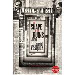 The Shape of the Ruins 废墟的形状 胡安・加夫列尔・巴斯克斯 英文小说