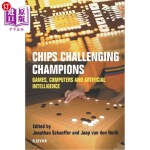 【中商海外直订】Chips Challenging Champions: Games, Computers and A