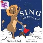 【中商海外直订】Sing My Sweet Lion