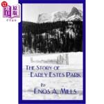【中商海外直订】The Story of Early Estes Park