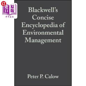 【中商海外直订】Blackwell's Concise Encyclopedia of Environmental Management