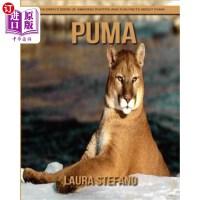 【中商海外直订】Puma: Children's Book of Amazing Photos and Fun Fac