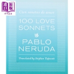 【中商原版】100首爱情十四行诗 英文原版 One Hundred Love Sonnets Pablo Neruda