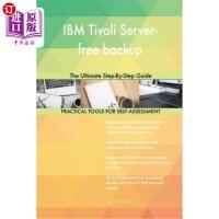 【中商海外直订】IBM Tivoli Server-free backup: The Ultimate Step-By