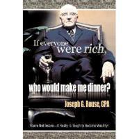 【预订】If Everyone Were Rich, Who Would Make Me Dinner?: You'r
