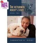 【中商海外直订】The Returned: Rocky's Story, Book Two