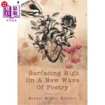 【中商海外直订】Surfacing High on a New Wave of Poetry