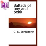 【中商海外直订】Ballads of Boy and Beak