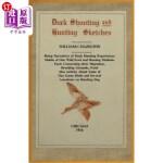 【中商海外直订】Duck Shooting and Hunting Sketches