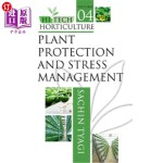 【中商海外直订】Hi-Tech Horticulture: Volume 4: Plant Protection an
