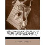 【预订】A History of Music: The Music of the Elder Civilisation