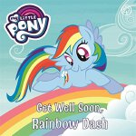 My Little Pony: Get Well Soon, Rainbow Dash