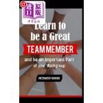 【中商海外直订】Learn to Be a Great Team Member and Be an Important