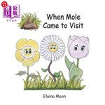 【中商海外直订】When Mole Came to Visit