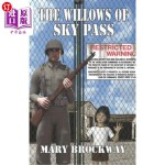 【中商海外直订】The Willows of Sky Pass