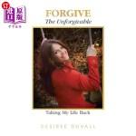【中商海外直订】Forgive the Unforgivable