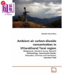 【中商海外直订】Ambient Air Carbon-Dioxide Concentration in Uttarak