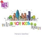 【中商海外直订】Architecture for Kids