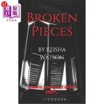 【中商海外直订】Broken Pieces: poems, quotes & other stuff..