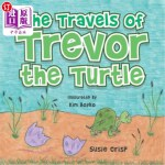 【中商海外直订】The Travels of Trevor the Turtle