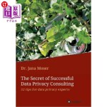 【中商海外直订】The Secret of Successful Data Privacy Consulting