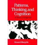 【预订】Patterns, Thinking, and Cognition: A Theory of Judgment
