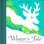 Winter's Tale: An Original Pop-up Journey 冬天的故事(经典立体书收藏)9780689853630