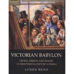 【预订】Victorian Babylon: People, Streets and Images in Ninete