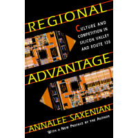 【预订】Regional Advantage: Culture and Competition in Silicon