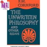 【中商海外直订】The Unwritten Philosophy and Other Essays