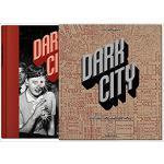 【预订】Dark City. The Real Los Angeles Noir 9783836560764
