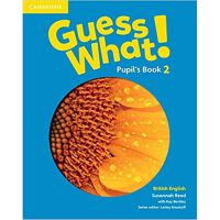 Guess What! Level 2 Pupil's Book British English