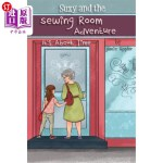 【中商海外直订】Suzy and the Sewing Room Adventure: It's About Time