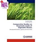 【中商海外直订】Comparative Studies on Enzymatic Levels of Vegetabl
