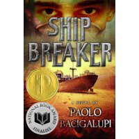 Ship Breaker (National Book Award Nominee and Printz award
