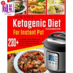 【中商海外直订】Ketogenic Diet Cookbook for Instant Pot: Over 230 A