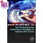 【中商海外直订】Key Productivity and Performance Strategies to Adva