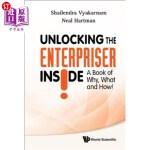 【中商海外直订】Unlocking the Enterpriser Inside! a Book of Why, Wh