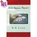 【中商海外直订】One Small Trout