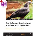 【中商海外直订】Oracle Fusion Applications Administration Essential