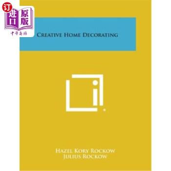 【中商海外直订】Creative Home Decorating