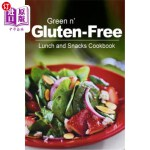 【中商海外直订】Green N' Gluten-Free - Lunch and Snacks Cookbook: G