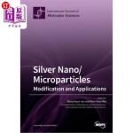 【中商海外直订】Silver Nano/microparticles: Modification and Applic