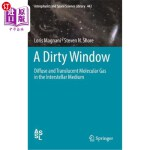 【中商海外直订】A Dirty Window: Diffuse and Translucent Molecular G