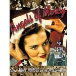 【预订】Angels of Mercy: The Army Nurses of World War II