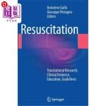 【中商海外直订】Resuscitation: Translational Research, Clinical Evi