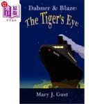 【中商海外直订】Dabner & Blaze: The Tiger's Eye