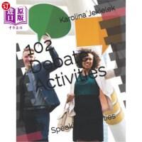 【中商海外直订】102 Debate Activities: Speaking activities